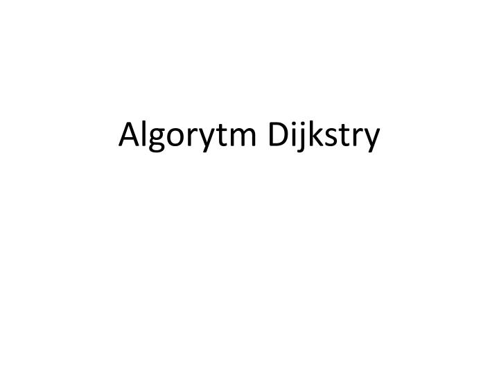Algorytm Dijkstry