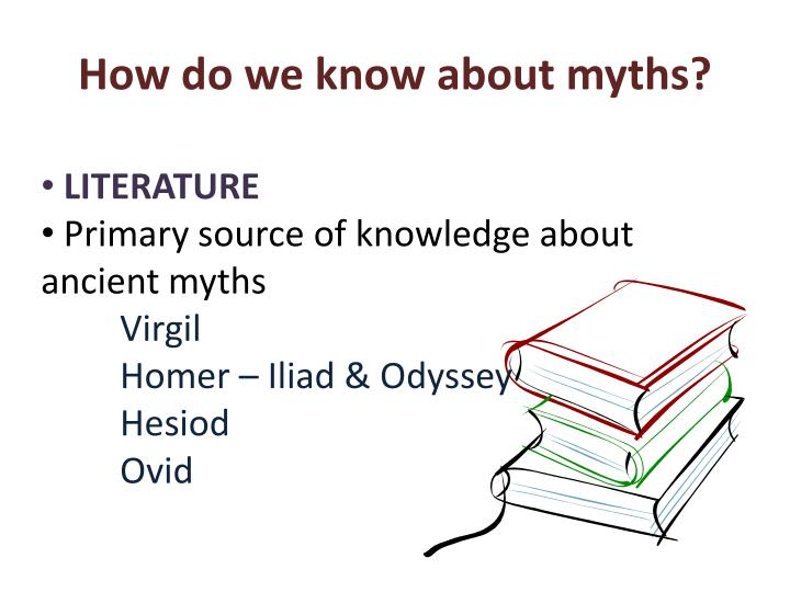 How do we know about myths?