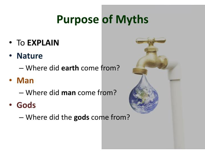 Purpose of Myths
