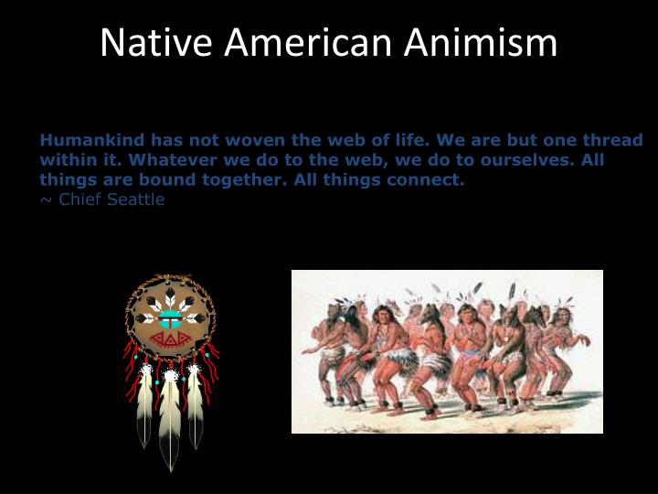 Native American Animism