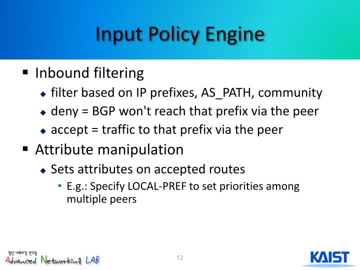 Input Policy Engine