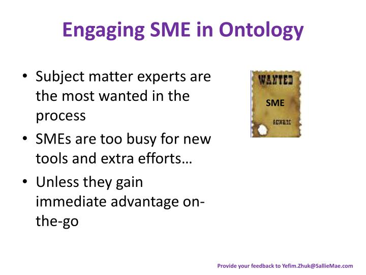 Engaging SME in Ontology