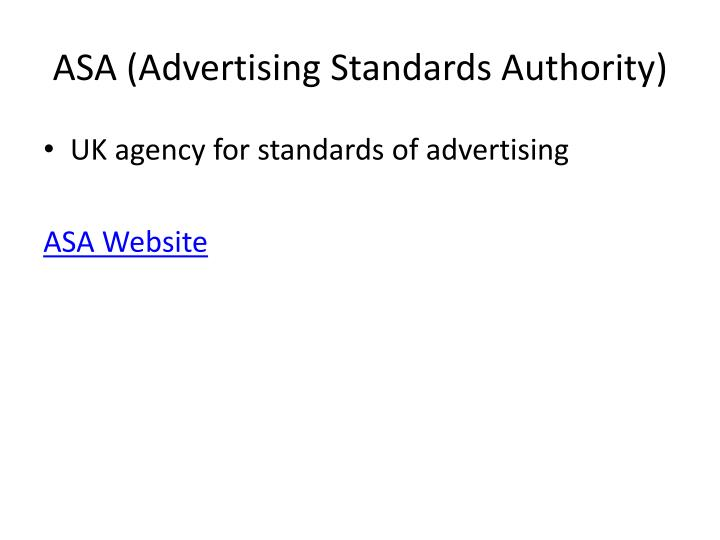 ASA (Advertising Standards Authority)