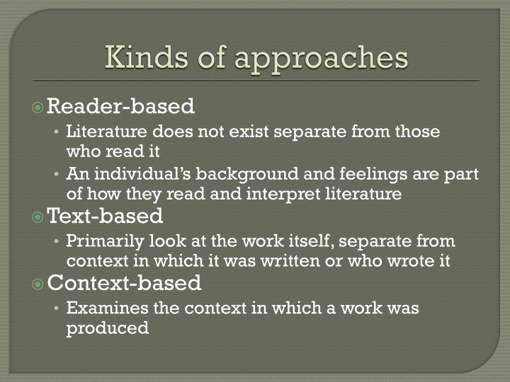 Kinds of approaches