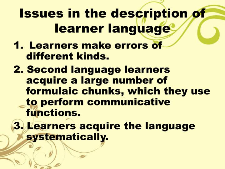 Issues in the description of learner language