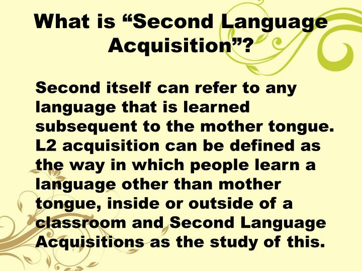 """What is """"Second Language Acquisition""""?"""