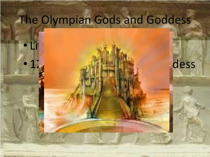 The Olympian Gods and Goddess