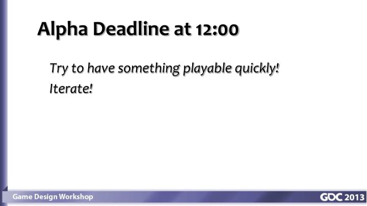 Alpha Deadline at 12:00