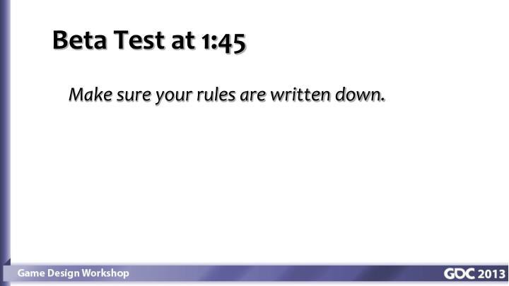 Beta Test at 1:45