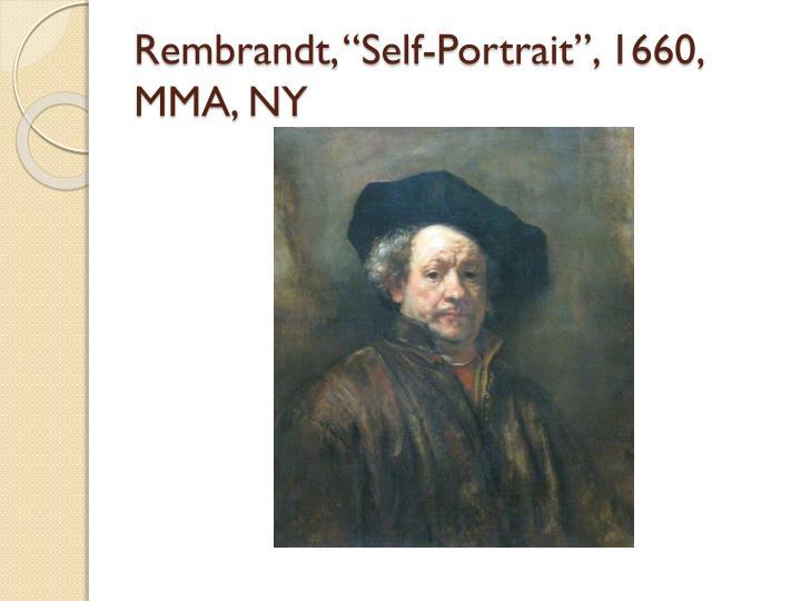 "Rembrandt, ""Self-Portrait"", 1660, MMA, NY"