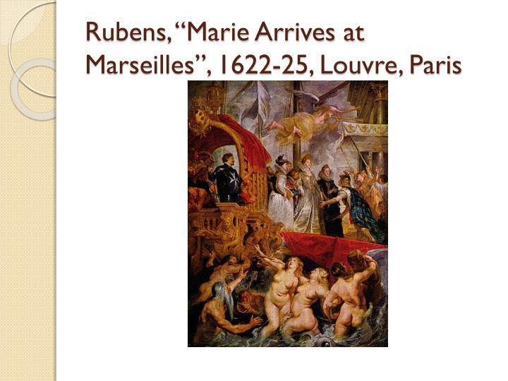 """Rubens, """"Marie Arrives at Marseilles"""", 1622-25, Louvre, Paris"""