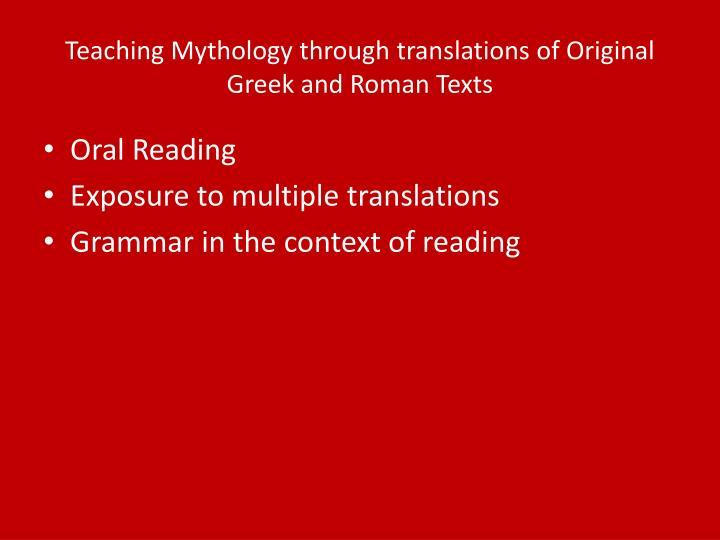 Teaching Mythology through translations of Original Greek and Roman Texts