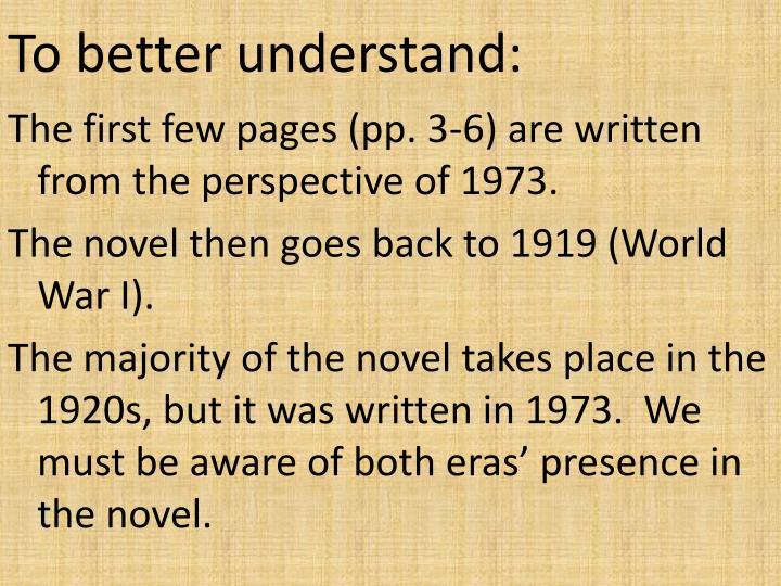 To better understand: