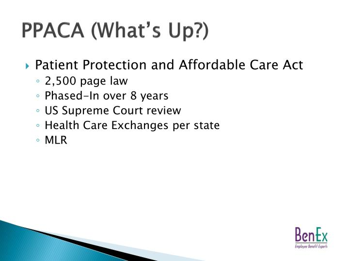PPACA (What's Up?)