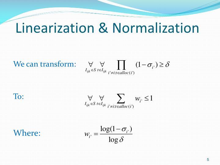 Linearization & Normalization