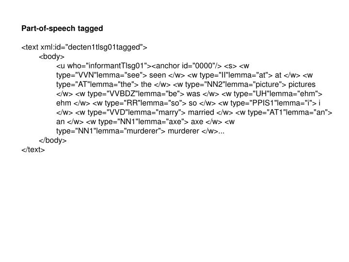 Part-of-speech tagged