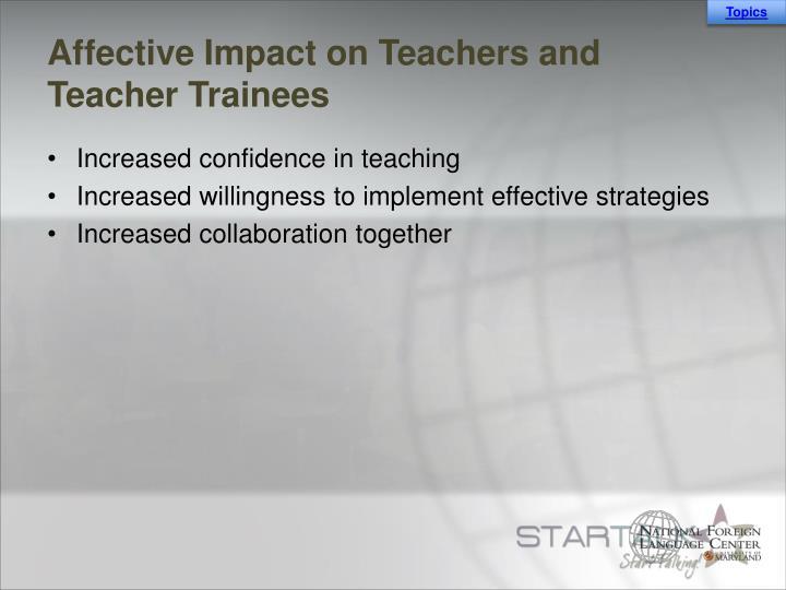 Affective Impact on Teachers and Teacher Trainees