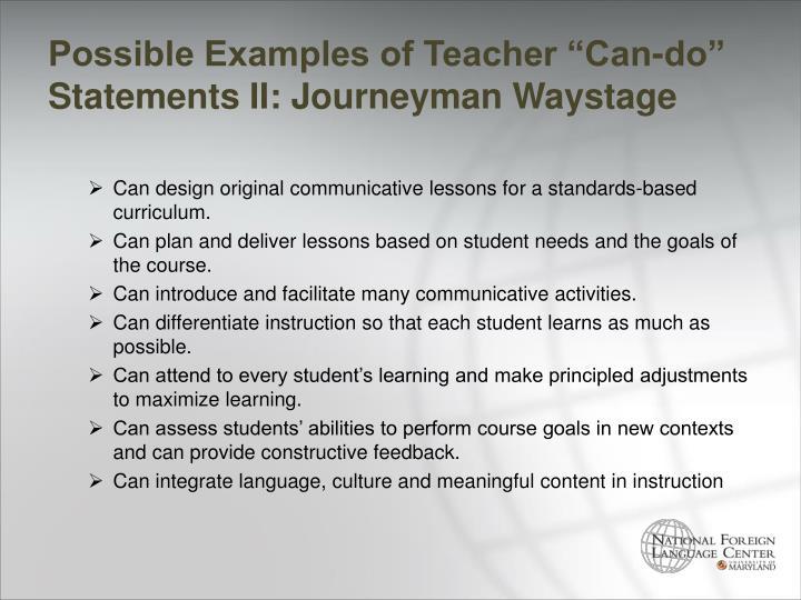 "Possible Examples of Teacher ""Can-do"" Statements II: Journeyman"