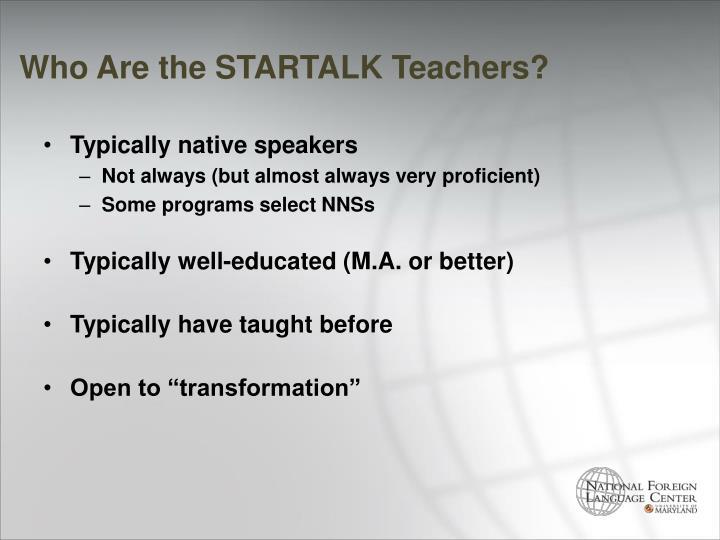 Who Are the STARTALK Teachers?