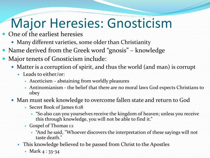 Major Heresies: Gnosticism