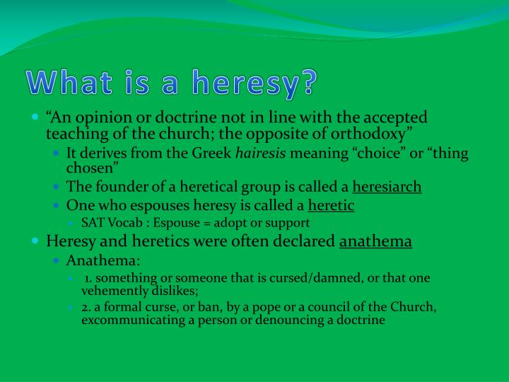 What is a heresy?