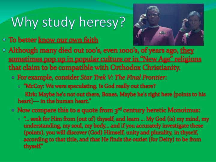 Why study heresy?