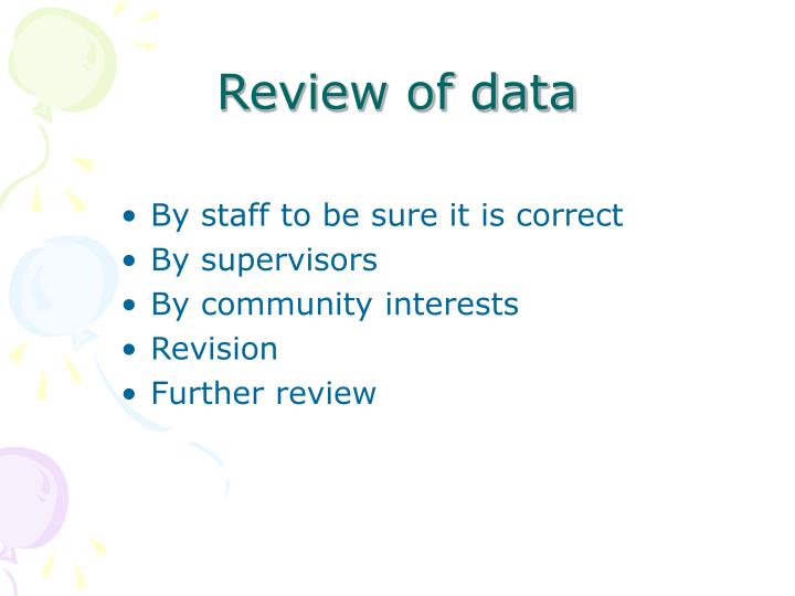 Review of data