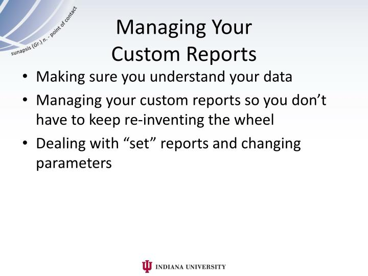 Managing Your