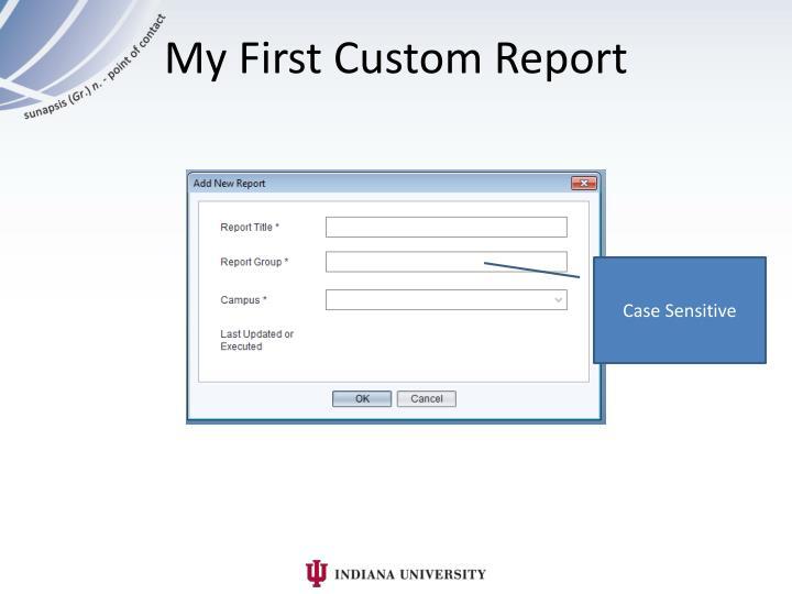 My First Custom Report