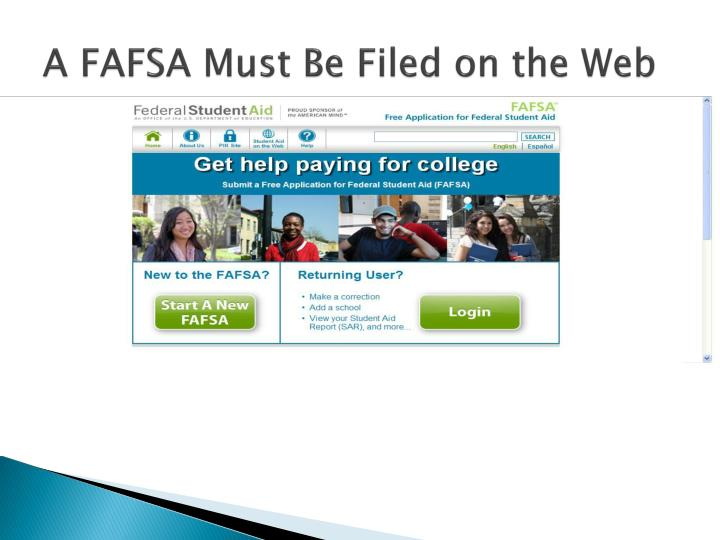 A FAFSA Must Be Filed on the Web