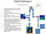 stahl challenge 2 detect a dark line