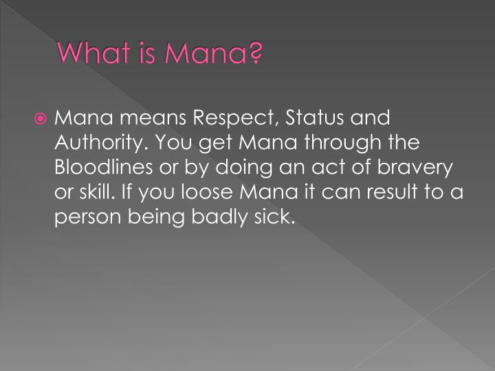 What is mana