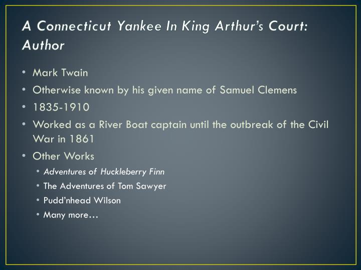 A Connecticut Yankee In King Arthur's Court: