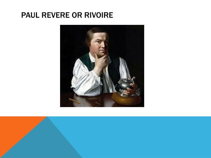 Paul Revere or