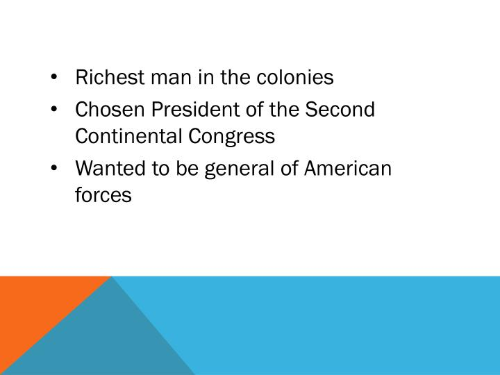 Richest man in the colonies