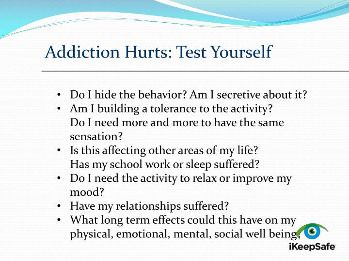 Addiction Hurts: Test Yourself