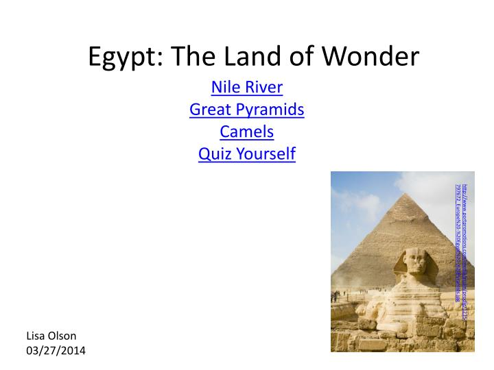 Egypt the land of wonder