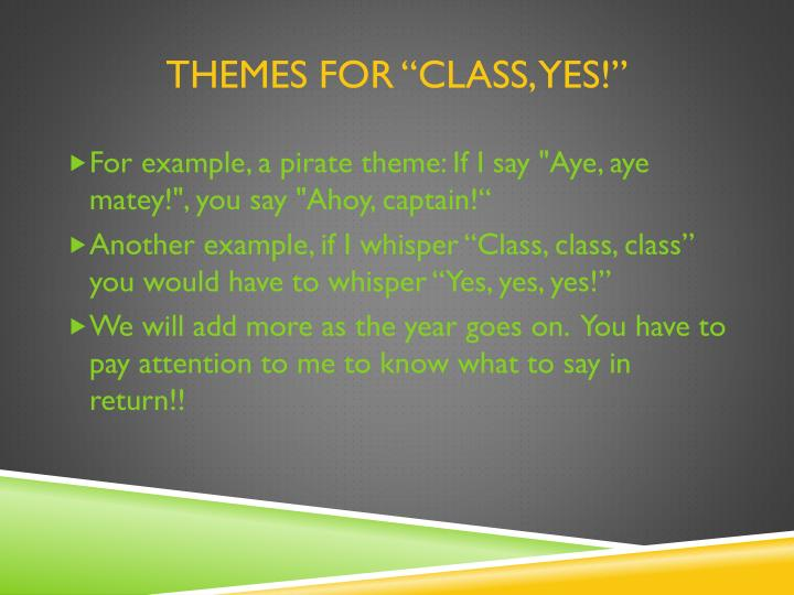 "Themes for ""Class, Yes!"""