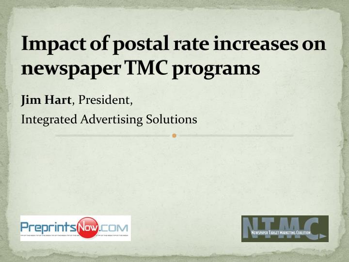 Impact of postal rate increases on newspaper TMC programs