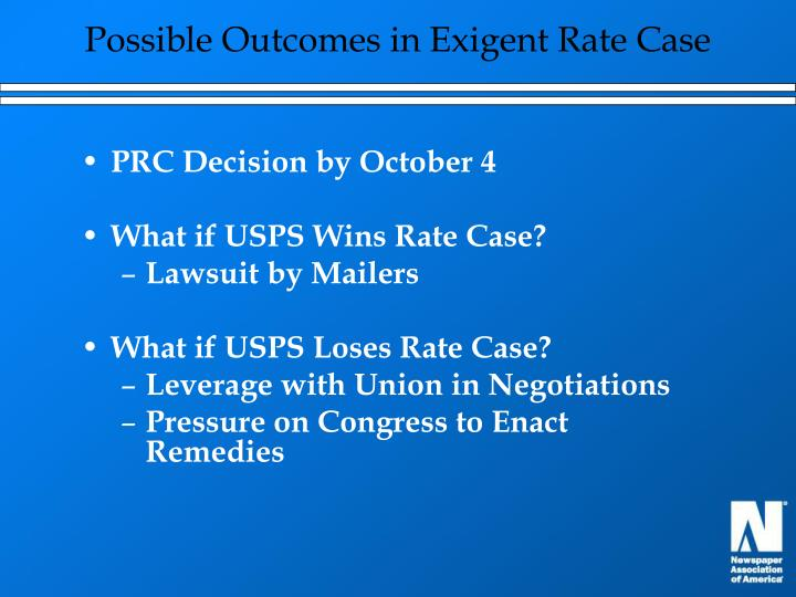 Possible Outcomes in Exigent Rate Case