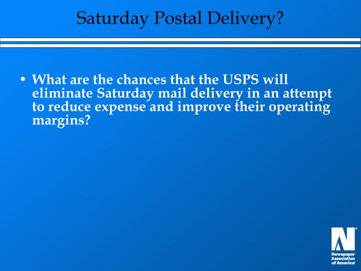 Saturday Postal Delivery?