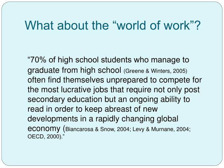 """What about the """"world of work""""?"""