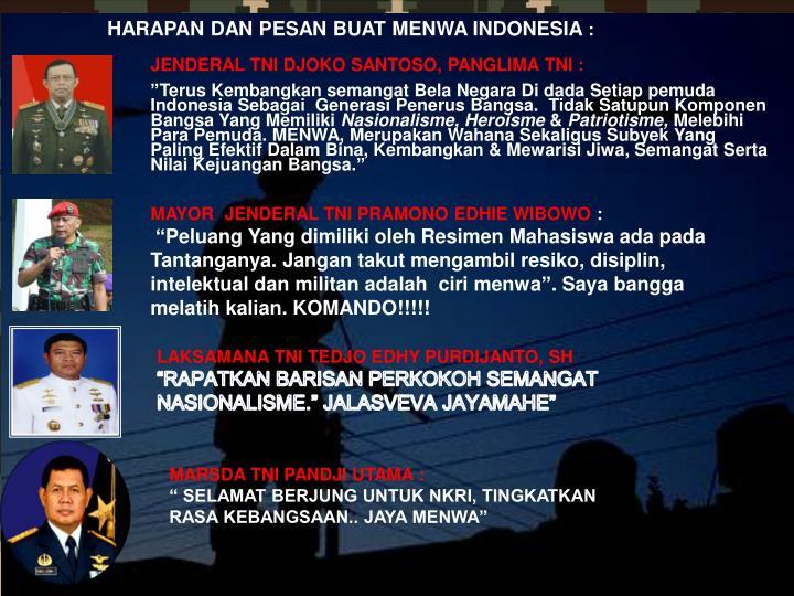 HARAPAN DAN PESAN BUAT MENWA INDONESIA