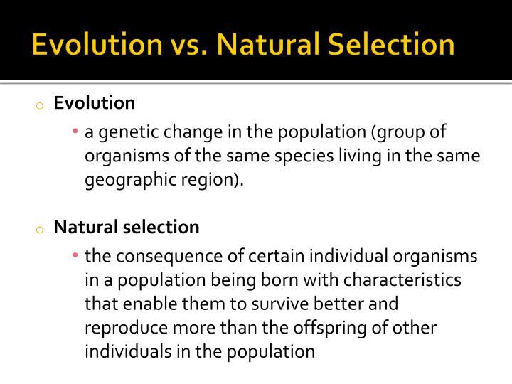 Evolution vs. Natural Selection