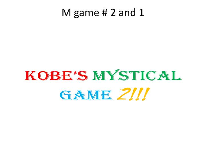 M game 2 and 1