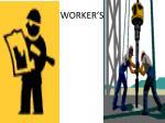 worker s