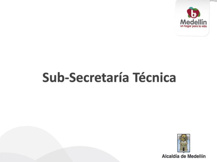Sub-Secretaría Técnica