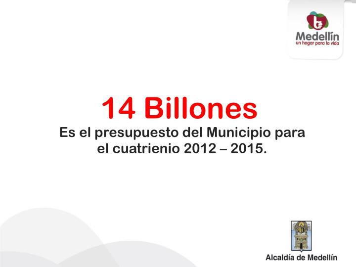 14 Billones