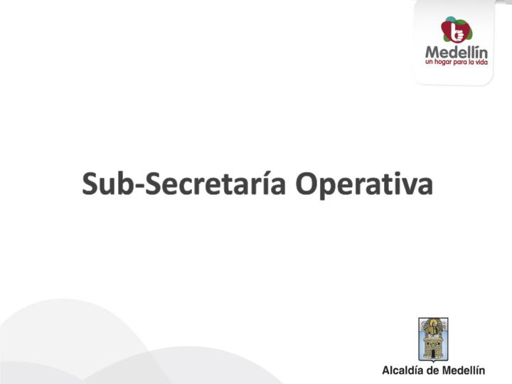 Sub-Secretaría Operativa