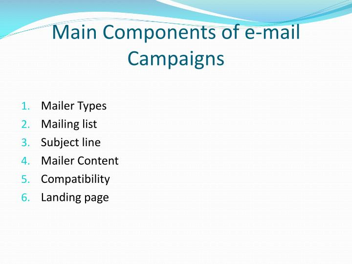 Main components of e mail campaigns
